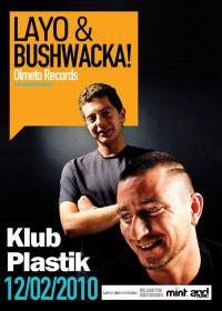 Layo & Bushwacka!/120210/ Plastic