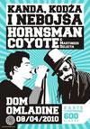 Kanda, Kodža i Nebojša & Hornsman Coyote u DOB-u