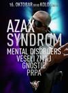 Azax Syndrom u Beogradu