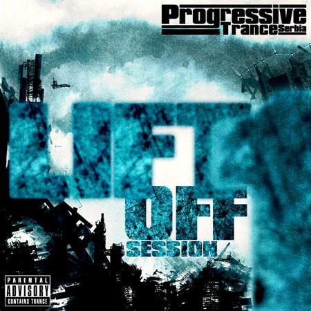 Download: Progressive Trance Serbia - Lift Off Session Vol. 1