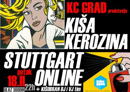 Kiša Kerozina & Stuttgart Online, KC Grad