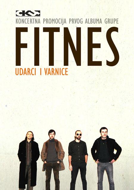 "FITNES - Koncertna promocija albuma ""Udarci i varnice"""