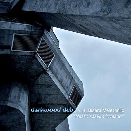 Darkwood Dub novi singl