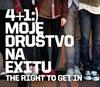 Akcija 4+1 Moje društvo na Exitu do srede uveče!