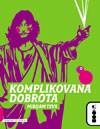 Booka objavila roman Komplikovana dobrota
