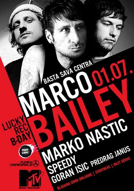 Lucky records Showcase special - Marco Bailey, bašta Sava Centra