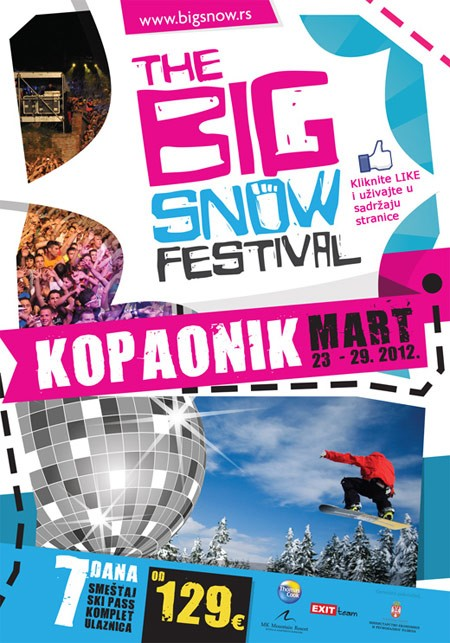 The Big Snow Festival, Kopaonik, 23-29. Mart 2012. godine