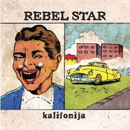 Rebel Star - Kalifornija