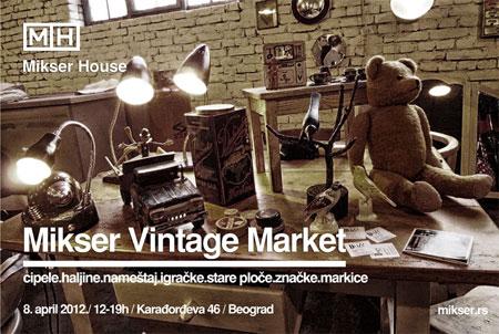 Mikser Vintage Market Vol.2 @ Mikser House