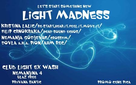 Light madness u klubu Light