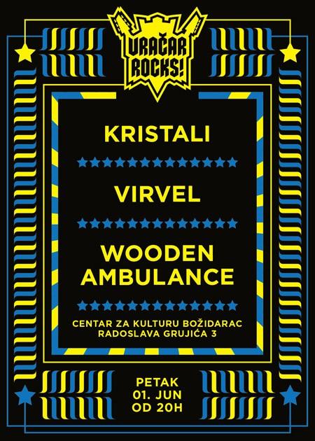 Vračar Rocks: Kristali, Virevel i Wooden Ambulance
