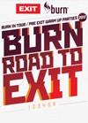 """""""Burn road to Exit"""" žurka u Zrenjaninu!"""