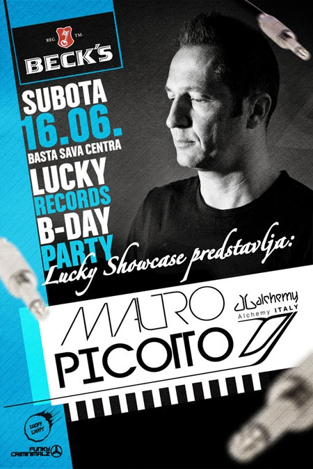 Lucky Records Showcase B-Day with Mauro Picotto