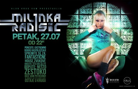 DJ Milinka večeras u KRUGu!