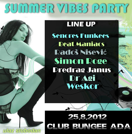 Summer Vibes Party @ Club Bungee Ada