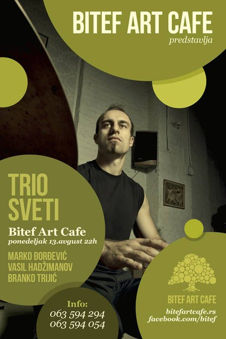 Trio Sveti u Summer Stage BitefArtCafe