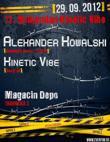 Kinetic Vibe 12. B-day with Alexander Kowalski