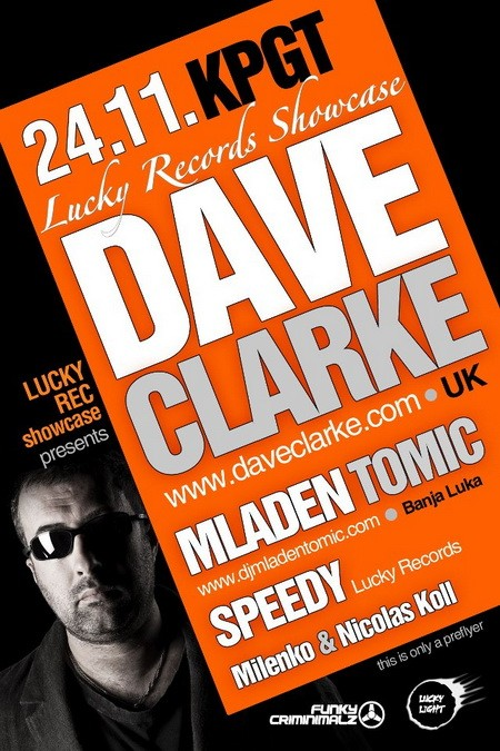Lucky Records Showcase with Dave Clarke