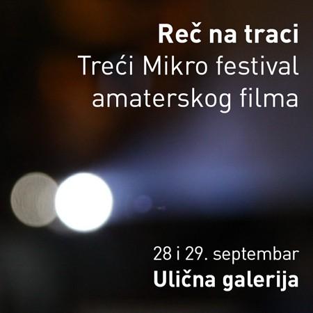 Treći Mikro festival amaterskog filma u Uličnoj galeriji