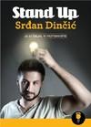 """Stand up komedija Srđana Dinčića """"Ja se šalim, vi preterujete"""""""