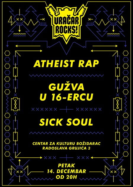 Vračar Rocks: Atheist Rap, Gužva u 16-ercu i Sick Soul