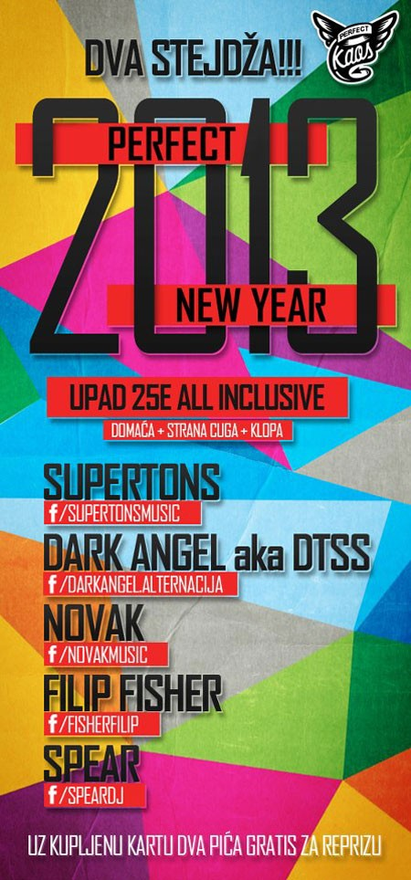 Perfect New Year 2013, Novi Sad