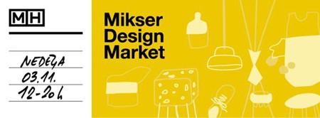 """Mikser design market"" u nedelju u Mikser House-u"