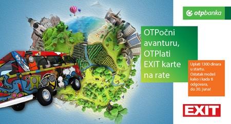OTPoni avanturu, uz OTPlatu EXIT karte na rate!