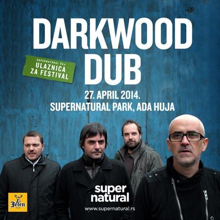 Darkwood Dub na Supernatural festivalu 27. aprila!