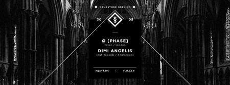 Drug§tore otvaranje: [Phase], Dimi Angélis, Filip Xavi, Tijana T