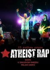 25. godina Atheist Rap-a u Božidarcu