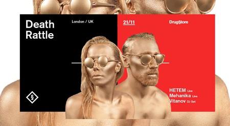 Death Rattle (UK) live, Hetem live, Mehanika live, Vitanov / 21.11. @ Drug§tore