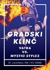 Gradski klinč - Vatra vs Mystic Stylez