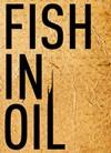 """Večeras """"Fish in Oil"""" na sceni Das Boot@Parobrod"""