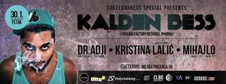 SUBTERRANEUS Special with KALDEN BESS