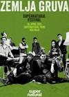 Zemlja Gruva pojačava muzički program Supernatural festivala!