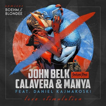 """John Belk, Calavera & Manya i Daniel Kajmakoski izbacuju """"Lice Stimulation"""""""