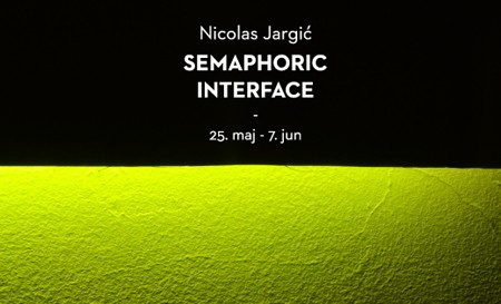 Izložba Semaphoric Interface @ Kc Grad