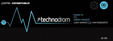 TECHNODROM Special Edition @ KPTM