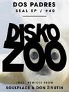 Dos Padres - Seal EP [Disko Zoo Records]