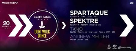 Spartaque i Spektre stižu na drugi Dont Walk Dance rejv