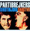 "Novi album Partibrejkersa ""Sirotinjsko carstvo"""