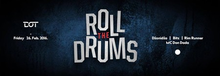 """Roll The Drums """"drmaju"""" klub DOT ovog petka!"""