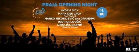 Praia Opening Night