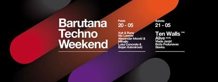 Techno weekend u Barutani!