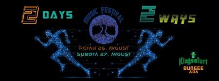 2 days 2 ways festival na Adi