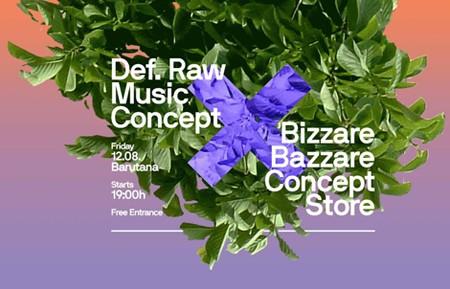 Def. Raw Music Concept (France) x Bizzare Bazzare Concept Store
