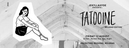 Letnji Drug§tore u predstavlja: Tattooine izložba iz Pariza, DJs KERMIT DEE & DOO