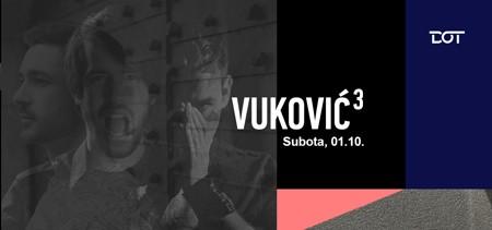 Vuković na kub @ DOT
