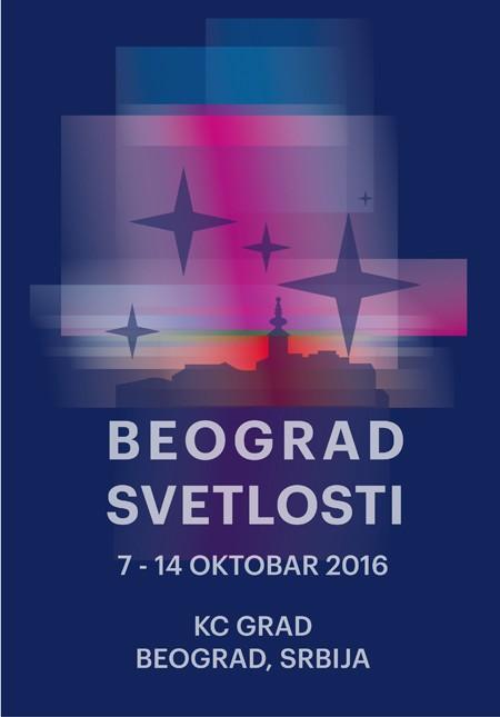 Beograd Svetlosti od 7. do 14. oktobra 2016.